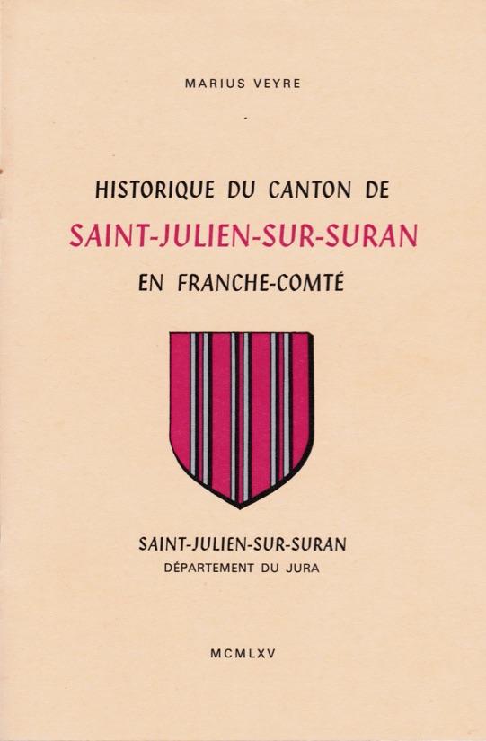 Couverture de l'historique du canton de Saint-Julien
